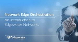 Edgewater Networks Announces SD-WAN Offering for SMEs Optimized for BroadSoft Platforms