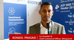 Roneel Prasad Of 365squared on How Analytics Enhance the Monetization of Operator Messaging Business
