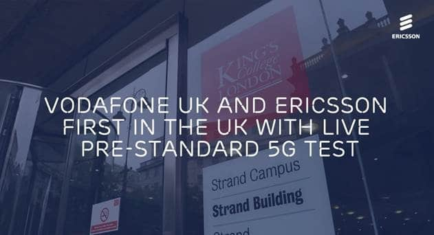 Vodafone, Ericsson Complete 3 5GHz Pre-Standard 5G Field Trial in the UK