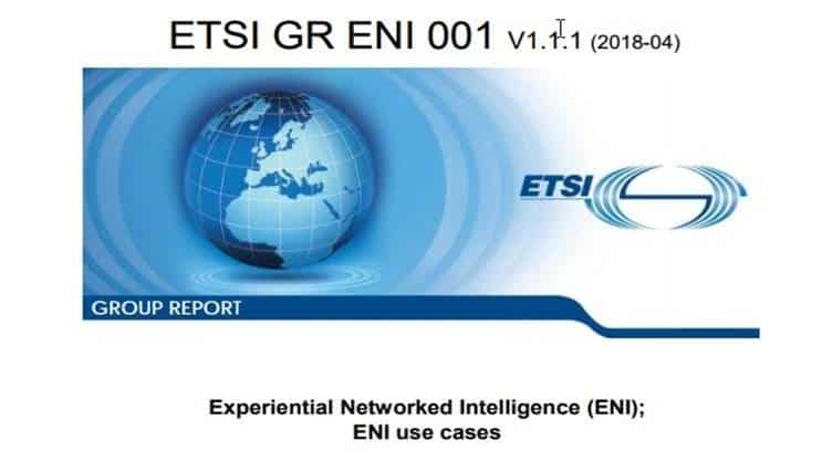ETSI ENI Group Aims to Help Operator 5G Deployment with Five New Specifications