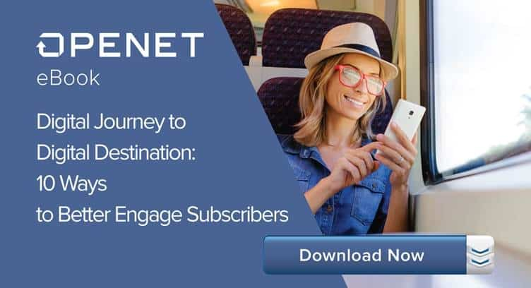 Digital Journey to Digital Destination: 10 Ways to Better Engage Subscribers