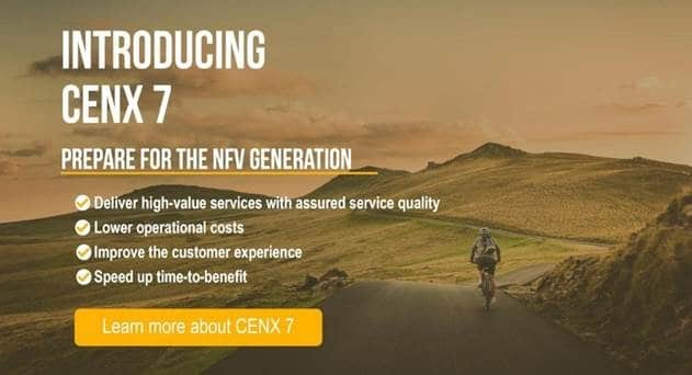 CENX 7 Enables Operators to Deliver and Cost-effectively Manage SD-WAN and vCPE Services