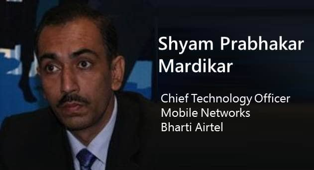 Airtel Mobile Networks CTO, Shyam Prabhakar's Expert Opinion: Voice, Video and Virtuality – A Story of 3 V's