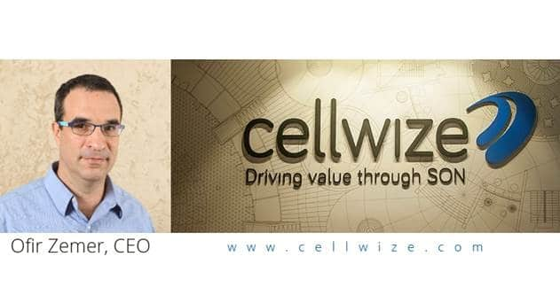 Cellwize Secures $24.5 M Funding to Boost SON Optimization Solution & Expand Market Presence
