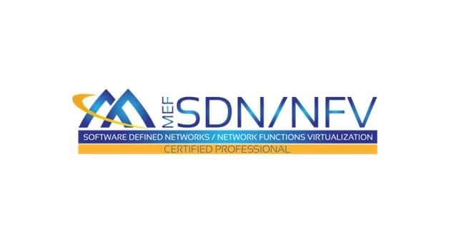 MEF, LF, ETSI Collaborate to Launch SDN/NFV Professional Certification
